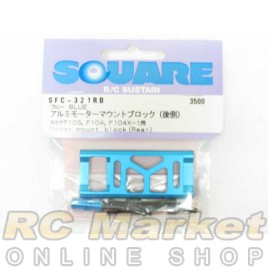 SQUARE SFC-321RB Aluminum Motor Mount Block Rear (Blue) TAMIYA F103,104X-1